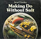 img - for Making Do Without Salt book / textbook / text book
