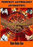 img - for Perfect Astrology (Synastry): Partners Compatibility Astrology (Vedic) (Volume 6) book / textbook / text book