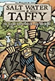 Salt Water Taffy: The Legend of Old Salty (The Seaside Adventures of Jack & Benny)