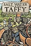Salt Water Taffy: The Legend of Old Salty (The Seaside Adventures of Jack & Benny)