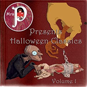 Mrs. P Presents Halloween Classics | [Guy De Maupassant, W. W. Jacobs, Edgar Allan Poe, Clay Graham]