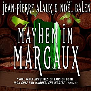 Mayhem in Margaux [Sous la robe de Margaux] Audiobook