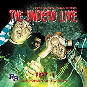 The return of the living dead (The Undead Live 1) Hörspiel