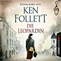 Die Leopardin Audiobook by Ken Follett Narrated by Katinka Jaekel