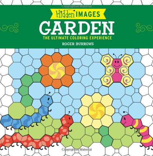 Hidden Images: Garden: The Ultimate Coloring Experience PDF