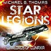 Warlords of Cunaxa: Star Legions, Book 3 | Michael G. Thomas