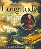 Illustrated Longitude - True Story Of A Lone Genius Who Solved The Greatest Scientific Problem Of His Time