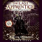 Curse of the Bane: The Last Apprentice, #2 | Joseph Delaney