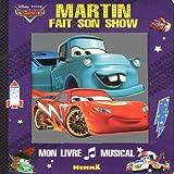 echange, troc Disney Pixar - Martin fait son show : Livre Musical
