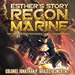 Esther's Story: Recon Marine: The United Federation Marine Corps' Lysander Twins, Book 2 | Jonathan P. Brazee