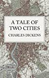A Tale of Two Cities (Illustrated)