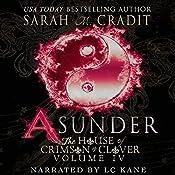 Asunder: The House of Crimson & Clover, Book 4 | Sarah M. Cradit
