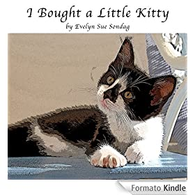 I Bought a Little Kitty (English Edition)