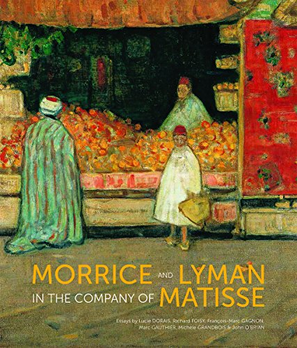 Morrice and Lyman: In the Company of Matisse
