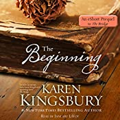 The Beginning: An eShort Prequel to The Bridge | Karen Kingsbury