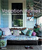 img - for Vacation Homes and Perfect Weekend Hideaways book / textbook / text book