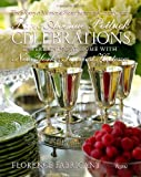 Park Avenue Potluck Celebrations: Entertaining at Home with New York's Savviest Hostesses (0847833445) by Society of Memorial Sloan Kettering