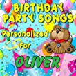 Happy Birthday to Oliver (Olivor, Olliver, Ollivor, Allyver)