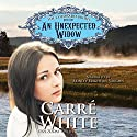 An Unexpected Widow: The Colorado Brides Series, Book 1 Audiobook by Carré White Narrated by Brinley Brighton-Vaughn