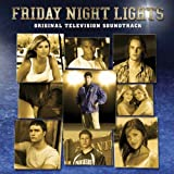 Friday Night Lights: Original Television Soundtrack [Explicit]