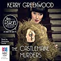The Castlemaine Murders: A Phryne Fisher Mystery Audiobook by Kerry Greenwood Narrated by Stephanie Daniel