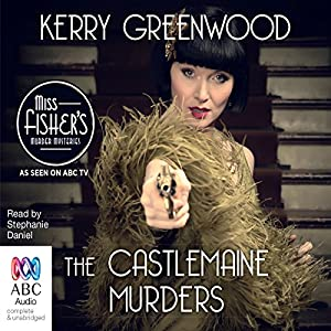 The Castlemaine Murders: A Phryne Fisher Mystery | [Kerry Greenwood]