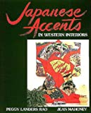 img - for Japanese Accents in Western Interiors by Peggy Landers Rao (1997-10-15) book / textbook / text book