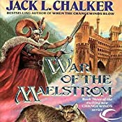 HOLD FOR DESCRIPTION War of the Maelstrom: Changewinds Saga, Book 3 | Jack L. Chalker