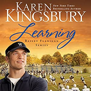 Learning | [Karen Kingsbury]