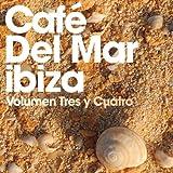 Cafe Del Mar: Volumen Tres Y Cuatro