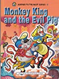 Image of Monkey King and the Evil Pig (Journey to The West Series 4)(English Version)