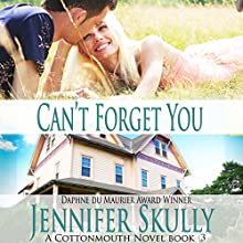 Can't Forget You: Cottonmouth, Book 3 (       UNABRIDGED) by Jennifer Skully Narrated by June Wayne