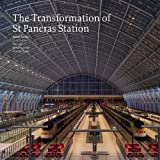 img - for The Transformation of St Pancras Station book / textbook / text book