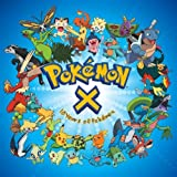 Pokémon X - Ten Years of Pokem