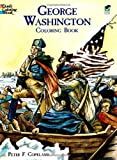 George Washington Coloring Book (Dover History Coloring Book) (0486426475) by Peter F. Copeland