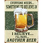 I Believe I'll Have Another Beer Distressed Retro Vintage Tin Sign Tin Sign , 13x16