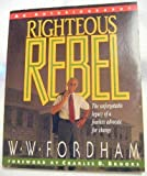 img - for Righteous Rebel: An Autobiography book / textbook / text book