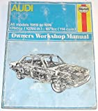 Audi 100 Owner's Workshop Manual - All models 1969 to 1974 (0856961620) by Haynes, J. H.