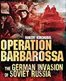 img - for Operation Barbarossa: The German Invasion of Soviet Russia (General Military) book / textbook / text book