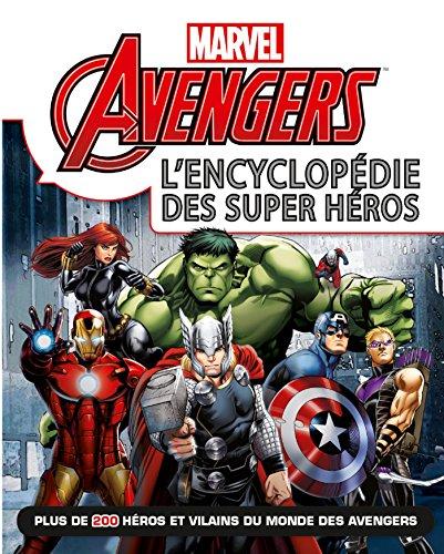 Marvel Avengers l'encyclopédie
