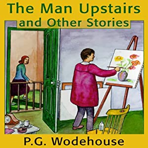 The Man Upstairs and Other Stories Audiobook