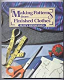 Making Patterns from Finished Clothes