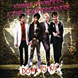 Down to Kill by Johnny Thunders & The Heartbreakers