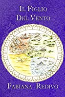Il Figlio del Vento (Saga di Derbeer dei Mille Anni Vol. 4)