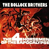 Songtexte von Bollock Brothers - The Four Horsemen of the Apocalypse