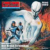 Der Riese Schimbaa (Perry Rhodan 1803) | Hubert Haensel