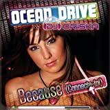 Because (Connecte-Toi) (Remix By Romain Curtis (Extended))par Ocean Drive Feat. DJ...