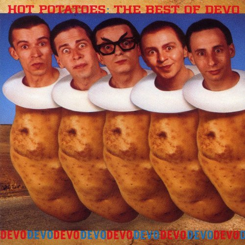 DEVO - Hot Potatoes- The Best Of Devo - Zortam Music