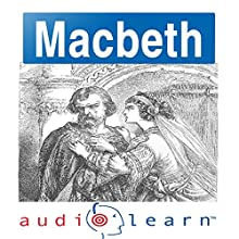 Shakespeare's Macbeth: AudioLearn Follow Along Manual | Livre audio Auteur(s) :  AudioLearn Editors Narrateur(s) :  AudioLearn Voice Over Team