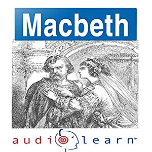 Shakespeare's Macbeth: AudioLearn Follow Along Manual Audiobook